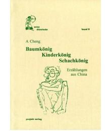 Baumkönig – Kinderkönig – Schachkönig