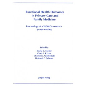 Functional Health Outcomes in Primary Care and Family Medicine