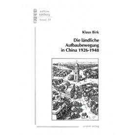 Die ländliche Aufbaubewegung in China 1926-1948
