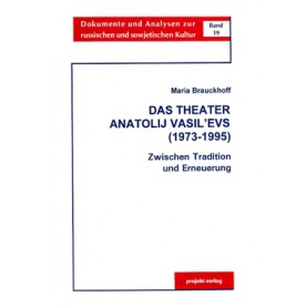 Das Theater Anatolij Vasil´evs