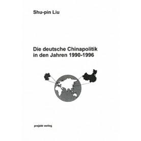Die deutsche Chinapolitik in den Jahren 1990-1996