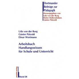 Arbeitsbuch Handlungswissen für Schule und Unterricht