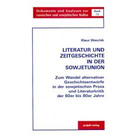 Literatur und Zeitgeschichte in der Sowjetunion