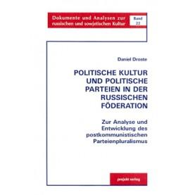 Politische Kultur und politische Parteien in der russischen Föderation