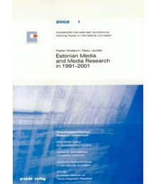 Estonian Media and Media Research in 1991-2001