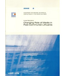 Changing Roles of Media in Post-Communist Lithuania