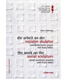 Die Arbeit an der sozialen Skulptur