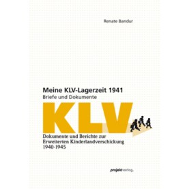 Meine KLV-Lagerzeit 1941