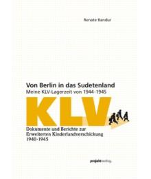 Von Berlin in das Sudetenland