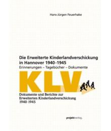 Die Erweiterte Kinderlandverschickung in Hannover 1940-1945
