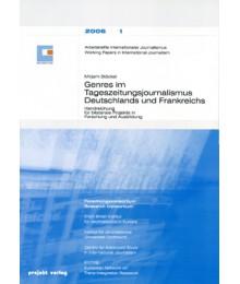 Genres im Tageszeitungsjournalismus Deutschlands und Frankreichs