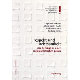 Respekt und Achtsamkeit