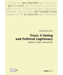 Trust, E-Voting and Political Legitimacy