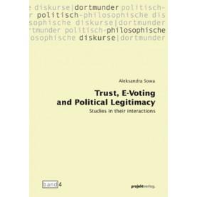 Trust, E-Voting and Political Legitimacy