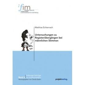 Untersuchungen zu Registerübergängen bei männlichen Stimmen