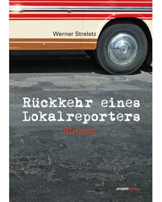 Rückkehr eines Lokalreporters