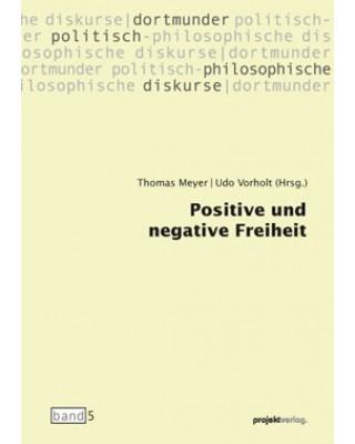 Positive und negative Freiheit