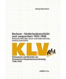 Bochum - kinderlandverschickt und umquartiert 1933-1946
