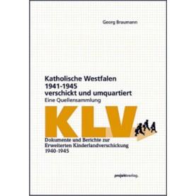Katholische Westfalen 1941-1945 verschickt und umquartiert