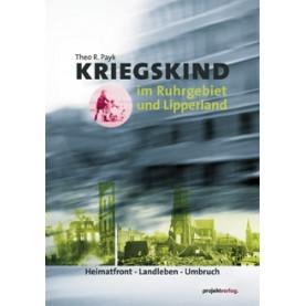 Kriegskind im Ruhrgebiet und Lipperland