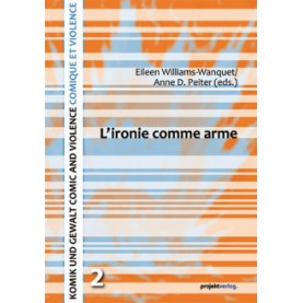 L´ ironie comme arme