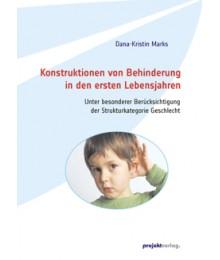 Konstruktionen von Behinderung in den ersten Lebensjahren