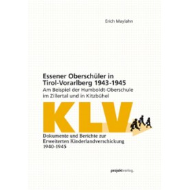 Essener Oberschüler in Tirol-Vorarlberg 1943-1945