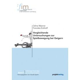 Vergleichende Untersuchungen zur Spielbewegung bei Geigern