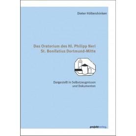 Das Oratorium des Hl. Philipp Neri St. Bonifatius Dortmund-Mitte