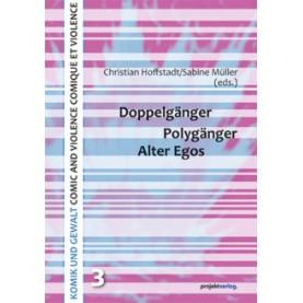 Doppelgänger - Polygänger - Alter Egos