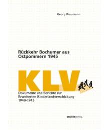 Rückkehr Bochumer aus Ostpommern 1945