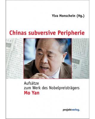 Chinas subversive Peripherie