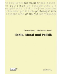 Ethik, Moral und Politik
