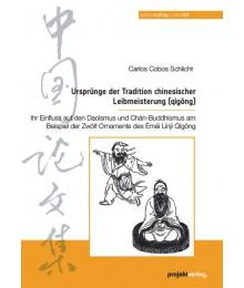 Ursprünge der Tradition chinesischer