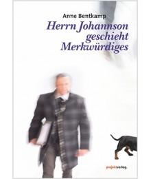 Herrn Johannson geschieht Merkwürdiges