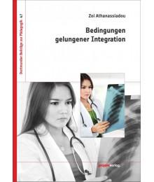 Bedingungen gelungener Integration