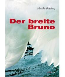 Der breite Bruno