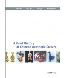 A Brief History of Chinese Aesthetic Culture