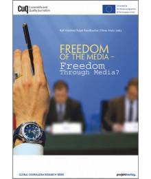 Freedom Of The Media – Freedom Through Media?