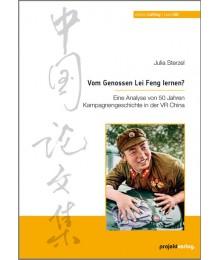 Vom Genossen Lei Feng lernen?