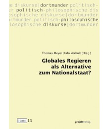 Globales Regieren als Alternative zum Nationalstaat?