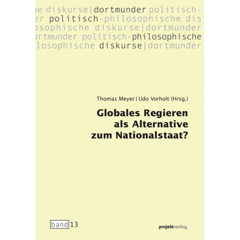 Globales Regieren als Alternative zum Nationalstaat?