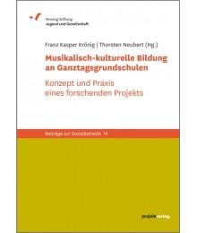 Musikalisch-kulturelle Bildung an Ganztagsgrundschulen
