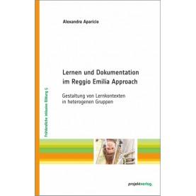 Lernen und Dokumentation im Reggio Emilia Approach