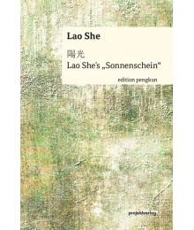 """Lao She´s """"Sonnenschein"""""""