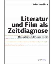 Literatur und Film als Zeitdiagnose