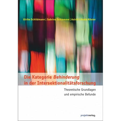 Die Kategorie Behinderung in der Intersektionalitätsforschung