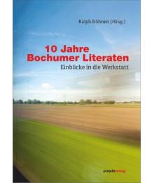 10 Jahre Bochumer Literaten