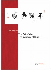 The Art of War: The Wisdom of Sunzi