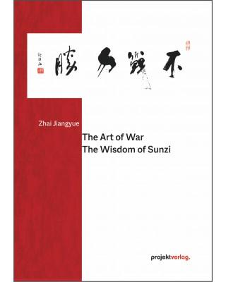 The Art of War: The Wisdom of Sunzi
